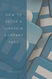 How to Setup a LinkedIn Company Page