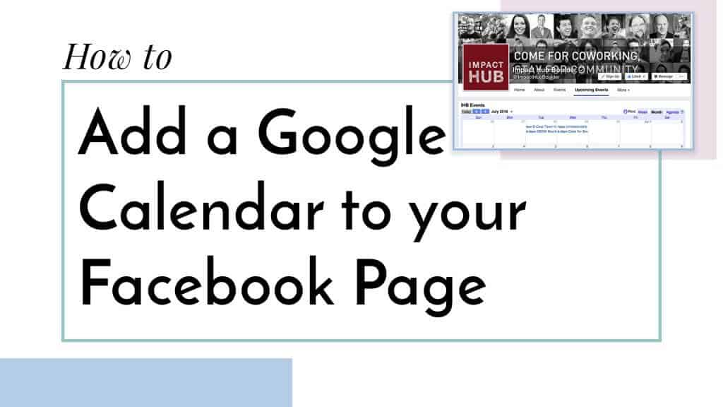 How To Add A Google Calendar App Tab To Facebook Katie Davidson