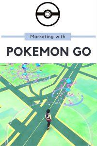 Marketing with Pokemon Go