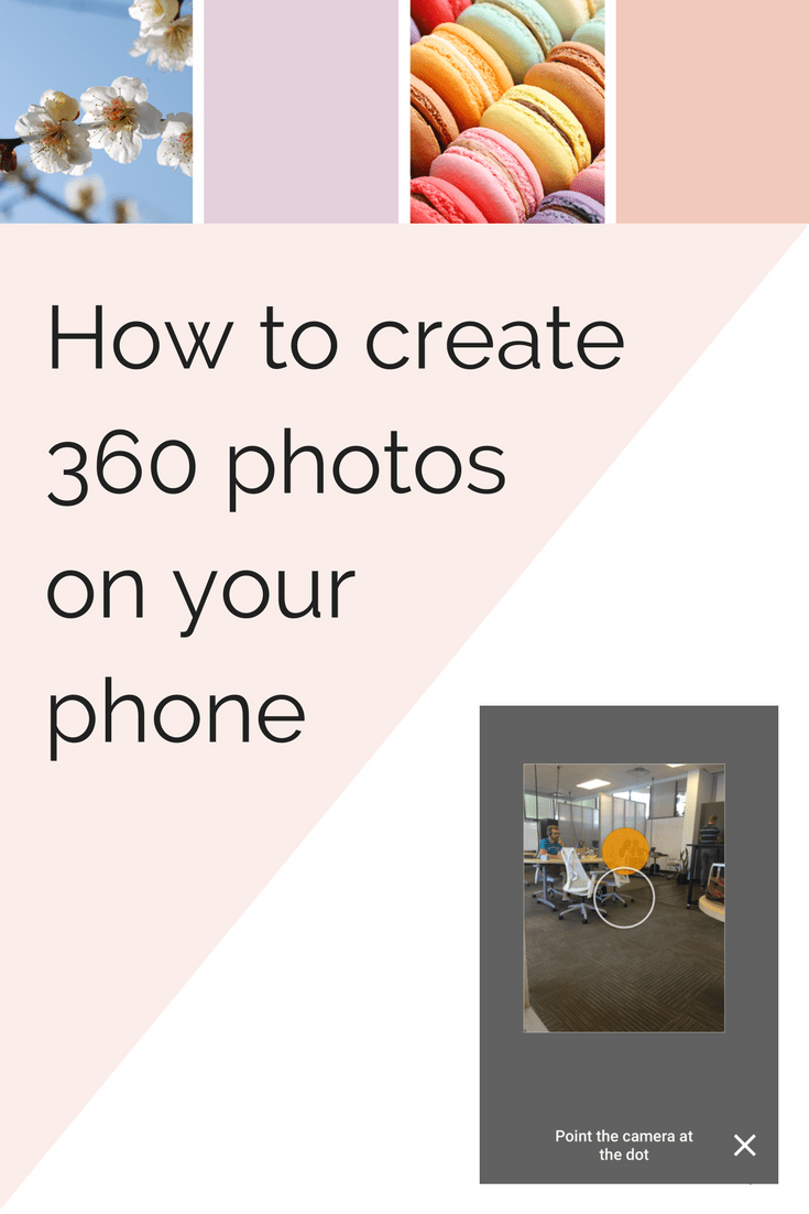 How to create 360 photos on your smart phone