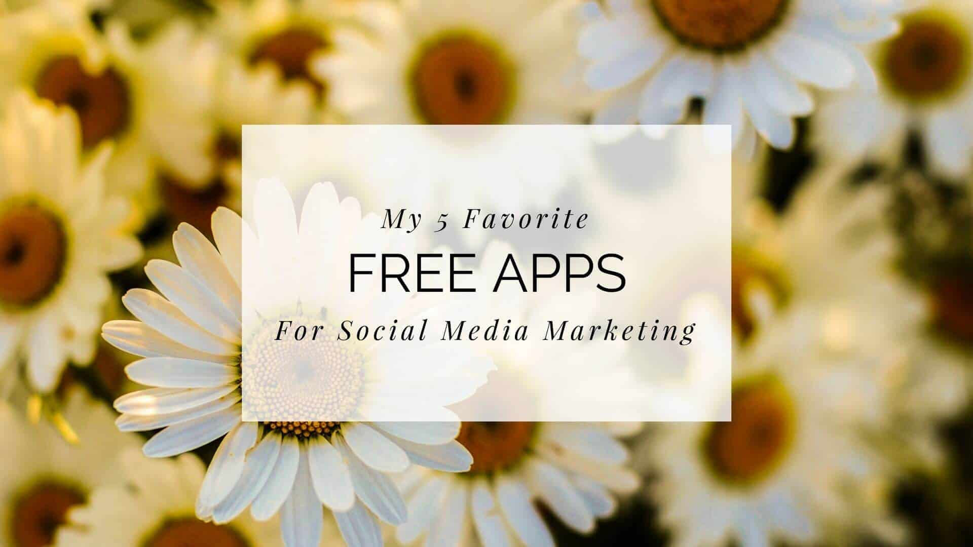 5 Free Apps I Use to Make Awesome Social Media Content