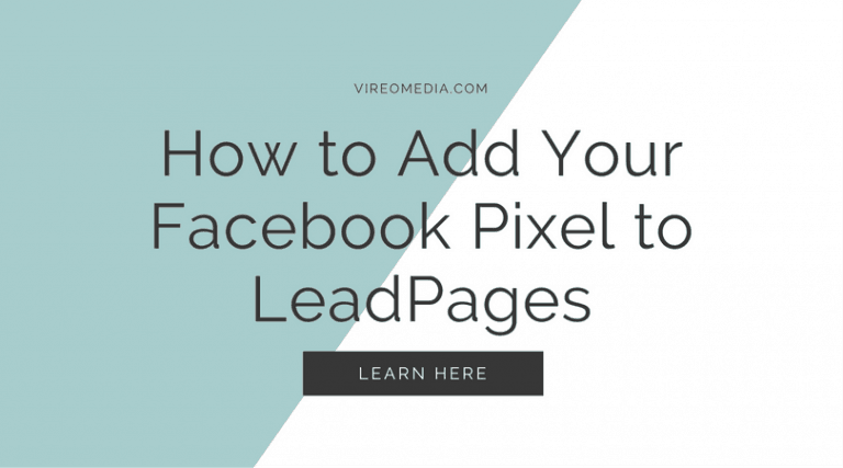 Featured image with the words how to add your Facebook Pixel to LeadPages