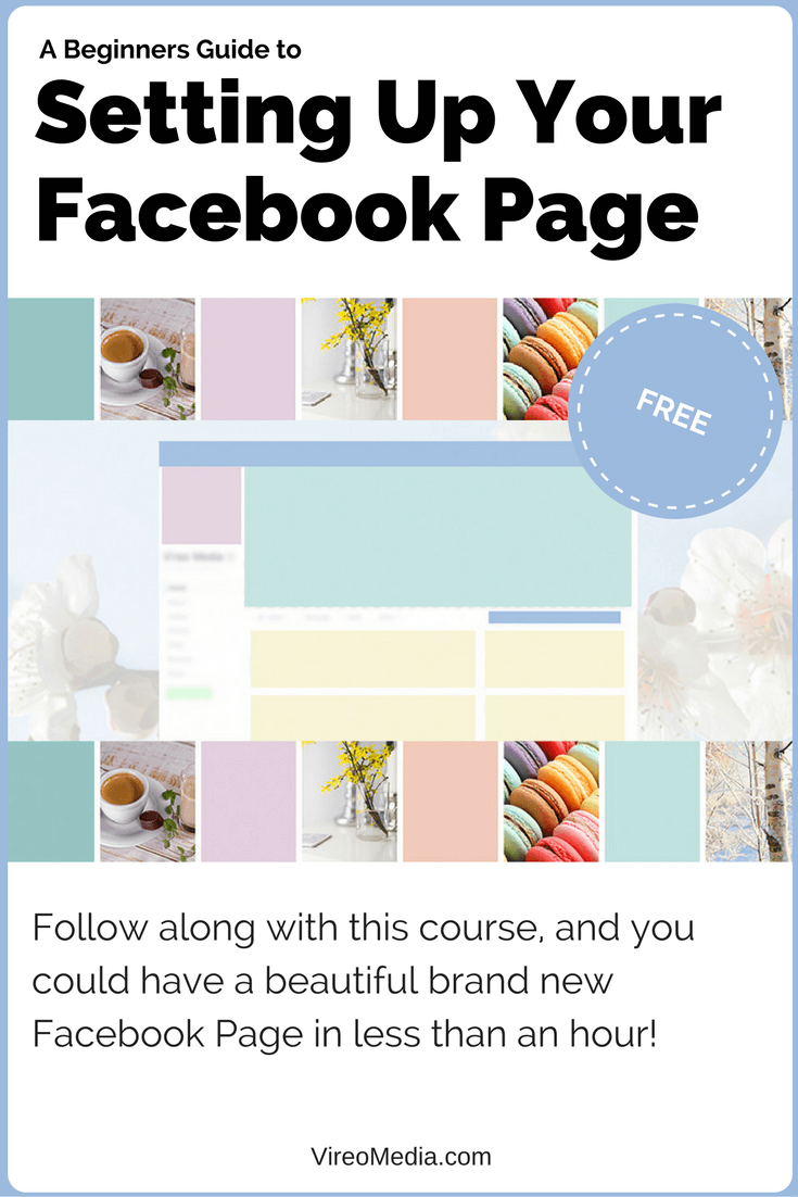 Step-by-step instructions on how to set-up your Facebook Page