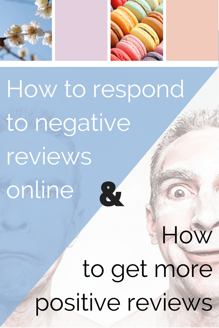 Pinterest Graphic How to respond to negative online reviews and get more positive reviews