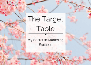 Text reads The Target Table: My secret to marketing success