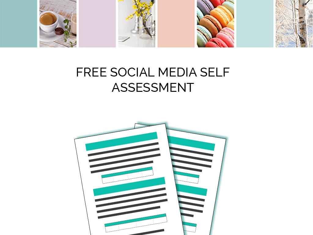 Free Social Media Self Assessment