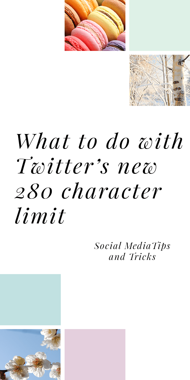 What to do with Twitter's new 280 character limit