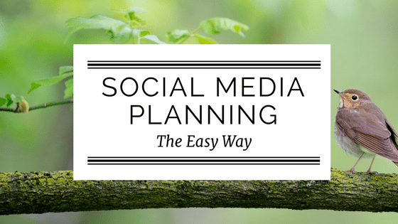 Social Media Planning The Easy Way