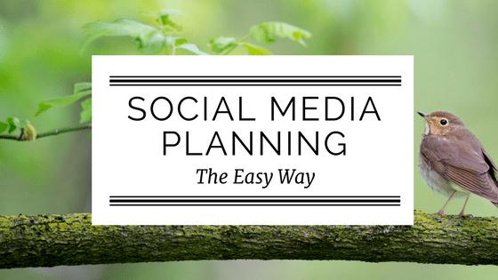 Social Media Planning The Easy Way