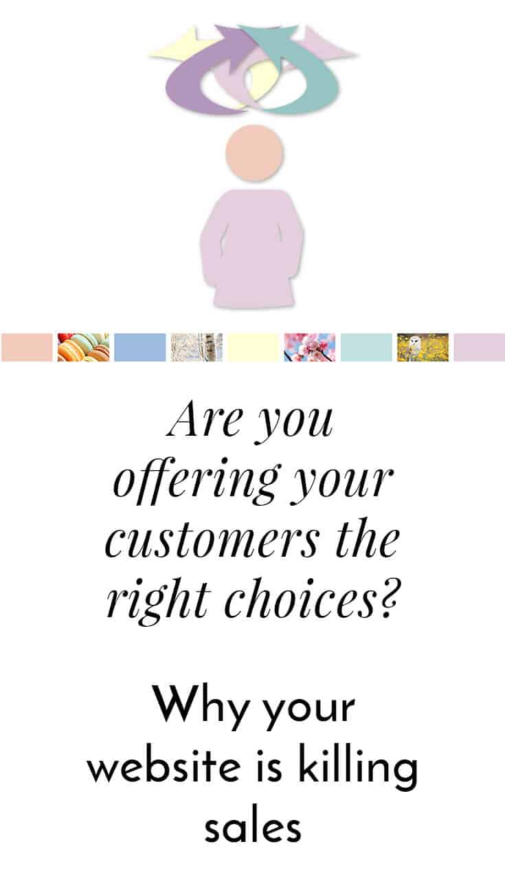 Are you offering your customers the right choices Pinterest