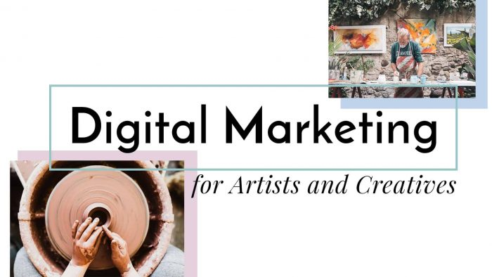 Digital Marketing for Artists and Creatives