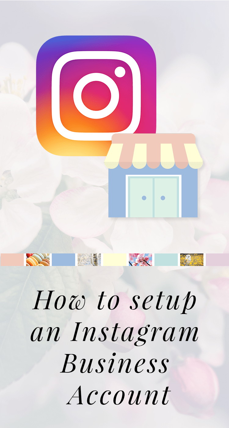 How to setup a Instagram Business account