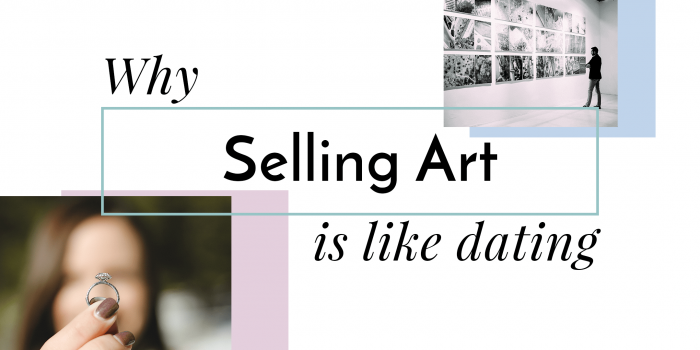Why Selling Art is a Lot Like Dating -The Most Important Marketing Tool for Artists